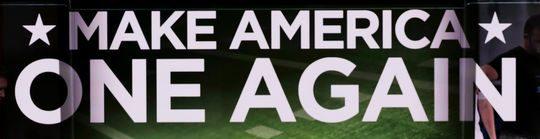 Make America One Again